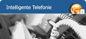Intelligente Telefonie